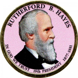 1 dollar 2011 USA, 19th president Rutherford Birchard Hayes colored