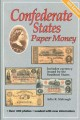 Confederate States Paper Money, 10th edition