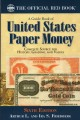 Guide Book of United States Paper Money, 6th Edition